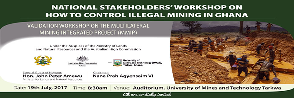 National Stakeholders' Workshop on How to Control Illegal Mining In Ghana